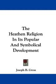 The Heathen Religion In Its Popular And Symbolical Development PDF