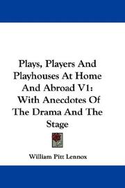 Plays, Players And Playhouses At Home And Abroad V1 PDF