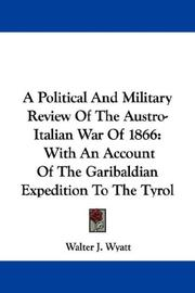 A Political And Military Review Of The Austro-Italian War Of 1866