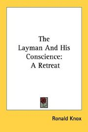 Cover of: The layman and his conscience by Ronald Arbuthnott Knox