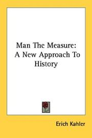 Man the measure by Erich Kahler