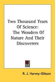 Two thousand years of science by R. J. Harvey-Gibson