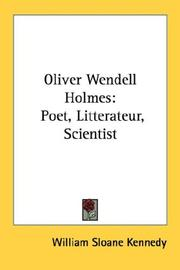 Oliver Wendell Holmes by Kennedy, William Sloane