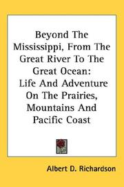 Beyond The Mississippi, From The Great River To The Great Ocean PDF
