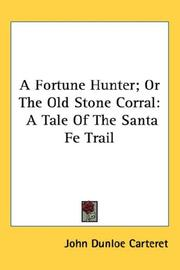 A Fortune Hunter; Or The Old Stone Corral PDF