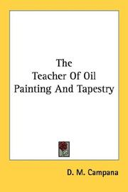 The teacher of oil painting and tapestry by D. M. Campana