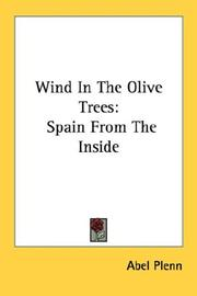 Wind in the olive trees by Abel Plenn