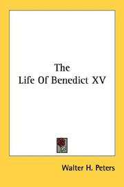 The Life Of Benedict XV by Walter H. Peters