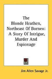 The Blonde Heathen, Northeast Of Borneo PDF
