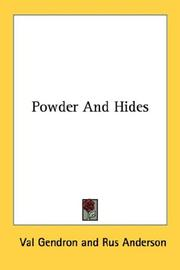 Powder and hides by Val Gendron