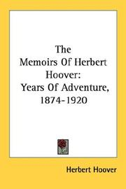 The memoirs of Herbert Hoover by Herbert Clark Hoover - President of the USA (1929-1933)