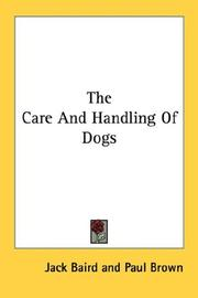 The Care And Handling Of Dogs PDF