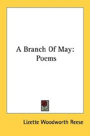 A branch of May by Lizette Woodworth Reese