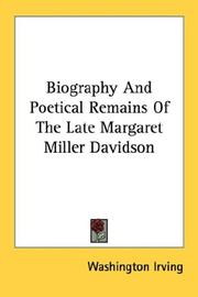 Biography And Poetical Remains Of The Late Margaret Miller Davidson PDF