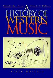 A history of western music by Grout, Donald Jay.