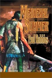 Medieval Summer by Paul R. Robbins