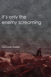 It's Only the Enemy Screaming PDF