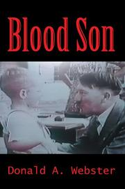 Blood Son by Donald A Webster