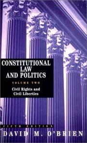 Cover of: Constitutional Law and Politics, Volume 2 by David M. O&#39;Brien
