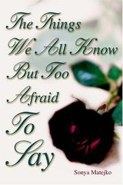The Things We All Know but too Afraid to Say PDF