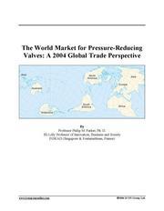 The World Market for Pressure-Reducing Valves
