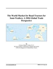 The World Market for Road Tractors for Semi-Trailers