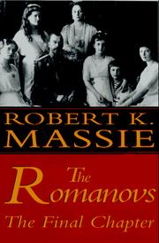 The Romanovs by Robert Massie Freeman