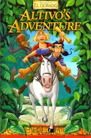 Altivo's Adventure (Gold and Glory) PDF