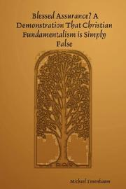 Blessed Assurance? A Demonstration That Christian Fundamentalism is Simply False PDF
