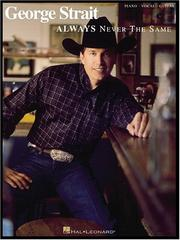 George Strait - Always Never the Same PDF
