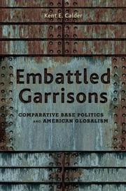 Embattled Garrisons by Kent E. Calder