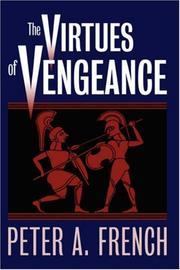 The Virtues of Vengeance by Peter A. French
