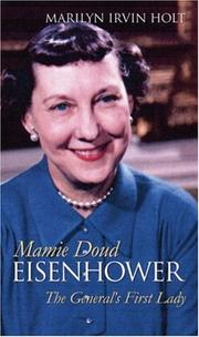 Mamie Doud Eisenhower by Marilyn Irvin Holt