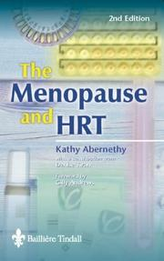 The Menopause and HRT by Kathy Abernethy