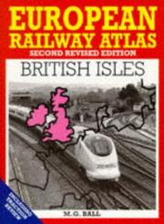 European railway atlas by M. G. Ball