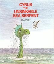 Cyrus the unsinkable sea serpent by Bill Peet