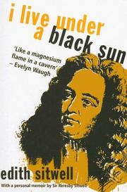 I live under a black sun by Sitwell, Edith Dame
