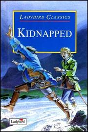 Cover of: Kidnapped (Ladybird Children's Classics) by Robert Louis Stevenson