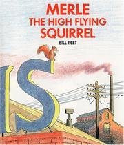 Merle the High Flying Squirrel by Bill Peet