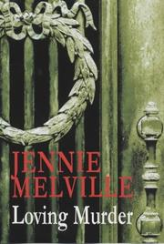 Loving murder by Jennie Melville