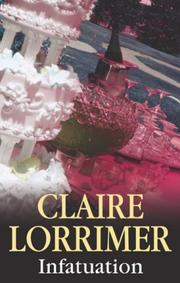 Infatuation by Claire Lorrimer