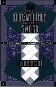 The Chrysanthemum and the Sword by Ruth Benedict