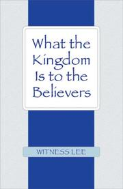 What the Kingdom Is to the Believers PDF