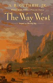 The way west by A. B. Guthrie