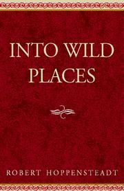 Into Wild Places PDF