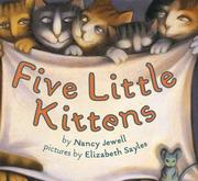 Five Little Kittens by Nancy Jewell
