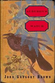 Audubon's Watch by John Gregory Brown