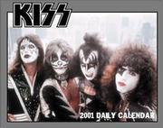 Kiss Day-To-Day 2001 Calendar PDF