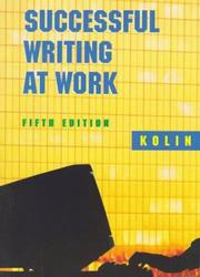 Successful writing at work by Philip C. Kolin