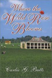 Where the Wild Rose Blooms PDF